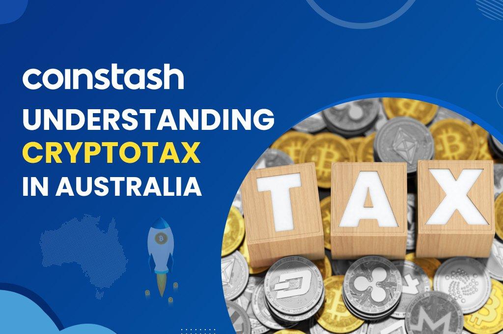 Understanding Crypto Tax in Australia