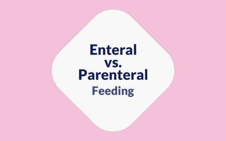 Enteral Vs Parenteral Feeding